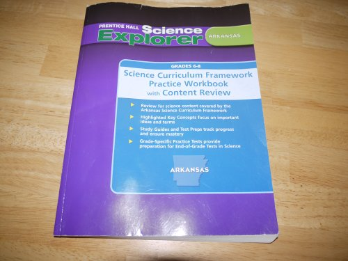 9780132036580: Science Explorer Arkansas (Science Curriculum Framework Practice Workbook with Content Review)