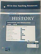 9780132036788: Prentice Hall United States History All-in-One Teaching Resources Immigration and Urbanization. (1865-1914). (Paperback)