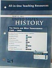 9780132036795: Prentice Hall United States History All-in-One Teaching Resources The South and West Transformed. (1865-1900). (Paperback)