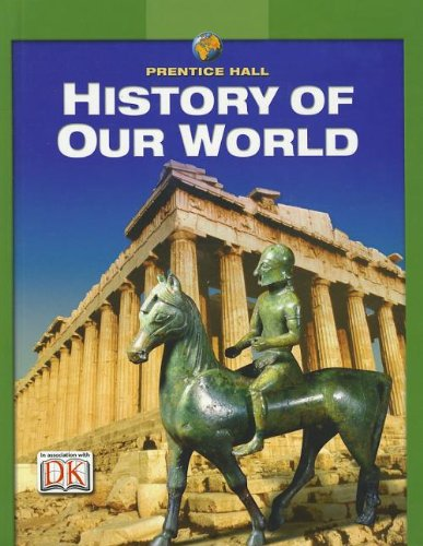 9780132037716: History of Our World