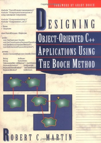 9780132038379: Designing C++ Applications Using the Booch Notation