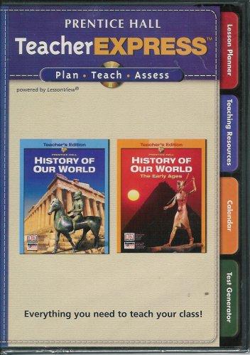9780132041355: TeacherEXPRESS CD-ROM History of Our World ISBN# 0132041359