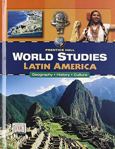 WORLD STUDIES LATIN AMERICA STUDENT EDITION: PRENTICE HALL