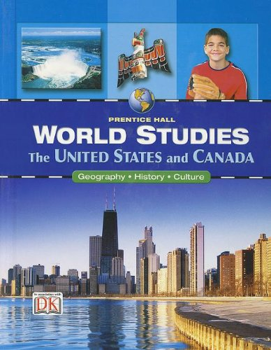 9780132041492: WORLD STUDIES THE UNITED STATES AND CANADA STUDENT EDITION