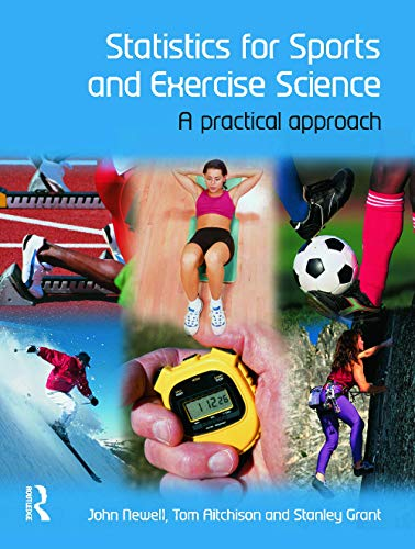9780132042543: Statistics for Sports and Exercise Science: A Practical Approach