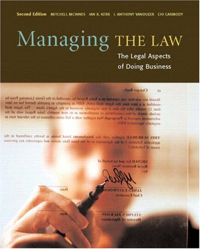 Managing the Law: The Legal Aspects of: McInnes, Mitchell