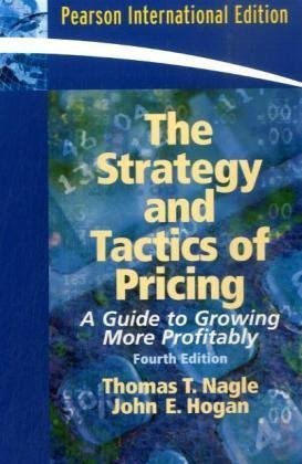 9780132043588: The Strategy and Tactics of Pricing: A Guide to Growing More Profitably
