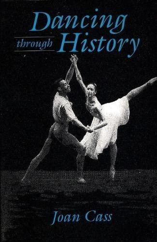 Dancing Through History: Cass, Joan