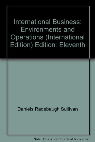 9780132044264: International Business: Environments and Operations (International Edition) Edition: Eleventh