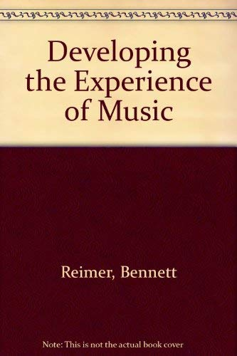9780132044394: Developing the Experience of Music