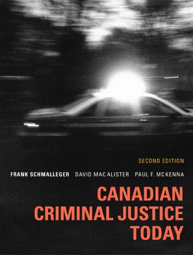 Canadian Criminal Justice Today with Study Chart: Schmalleger, Frank J.