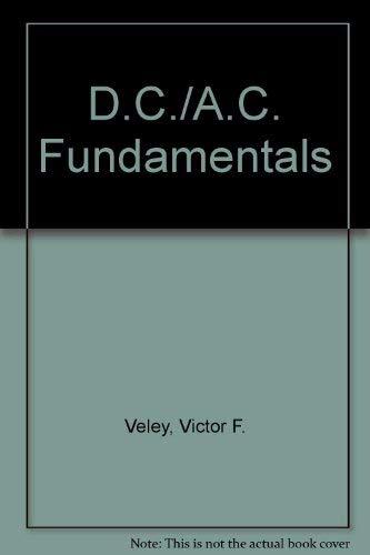 9780132045872: D.C./A.C. Fundamentals