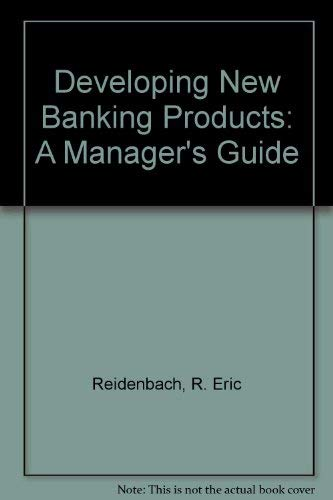 9780132046039: Developing New Banking Products: A Manager's Guide