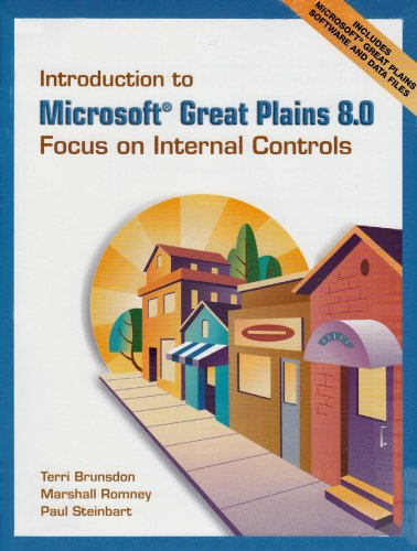 9780132046398: Introduction to Microsoft Great Plains 8.0: Focus on Internal  Controls & Software & Student CD Package