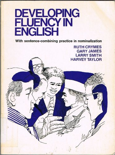 9780132048262: Developing Fluency in English: With Sentence Combining Practice in Nominalization