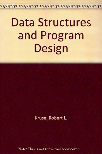 Data Structures and Program Design: Robert L. Kruse