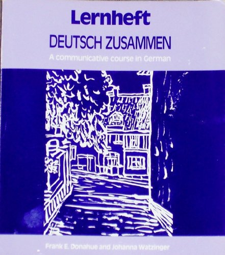 9780132050067: Deutsch Zusammen: A Communicative Course in German