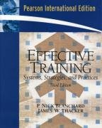 9780132050081: Effective Training: Systems, Strategies and Practices: International Edition