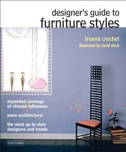 Designer's Guide to Furniture Styles (3rd Edition): Crochet, Treena M.