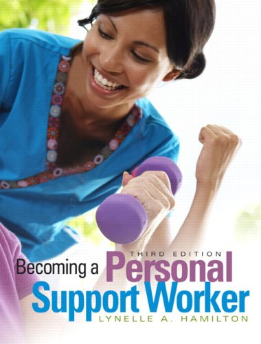9780132050708: Becoming a Personal Support Worker, Third Edition (3rd Edition)