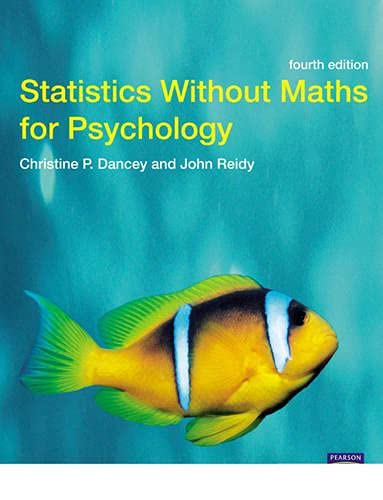 9780132051606: Statistics Without Maths for Psychology: Using Spss for Windows