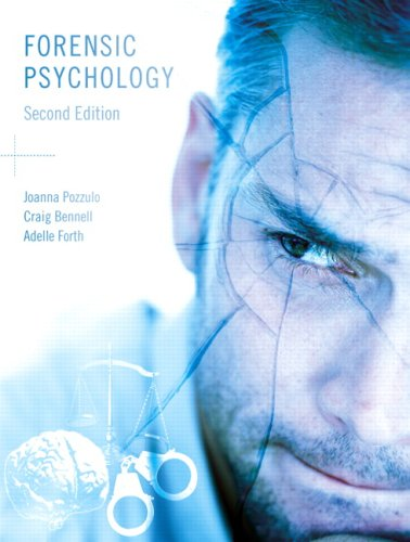 Forensic Psychology, Second Edition: Joanna Pozzulo, Craig
