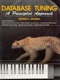9780132052467: Database Tuning: A Principled Approach