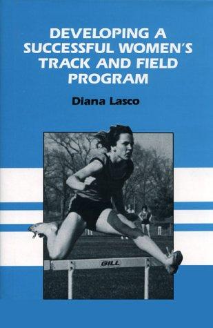 9780132052610: Developing a Successful Women's Track & Field Program