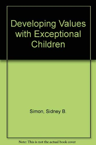 9780132053105: Developing Values with Exceptional Children