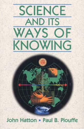 9780132055765: Science and Its Ways of Knowing