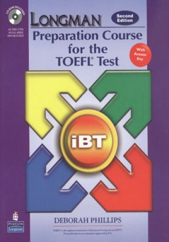 9780132056908: Longman Preparation Course for the TOEFL Test: iBT Student Book with CD-ROM and Answer Key (Audio CDs required) (2nd Edition)