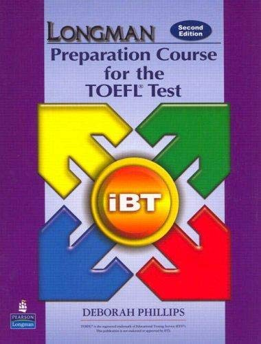9780132056922: Longman Preparation Course for the TOEFL Test: iBT Student Book with CD-ROM without Answer Key (Audio CDs required)