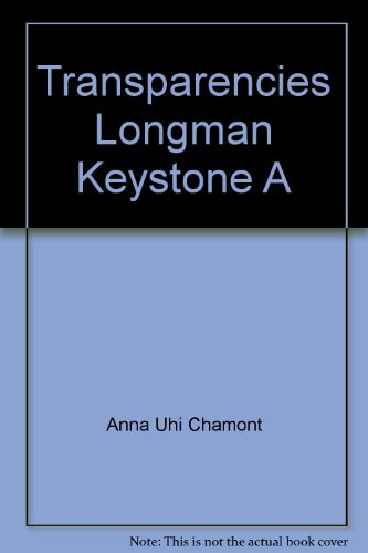 Transparencies Longman Keystone A: Anna Uhi Chamont; John De Mado; Sharroky Hollie