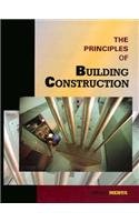 9780132058810: The Principles of Building Construction