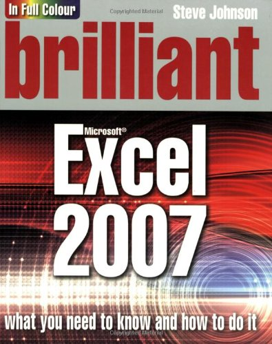9780132058902: Brilliant Excel 2007