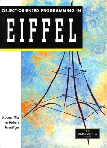 9780132059312: Object Oriented Programming in Eiffel (Object-Oriented Series)