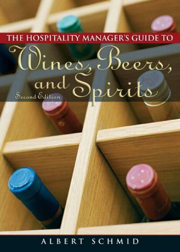 9780132059688: Hospitality Manager's Guide to Wines, Beers, and Spirits
