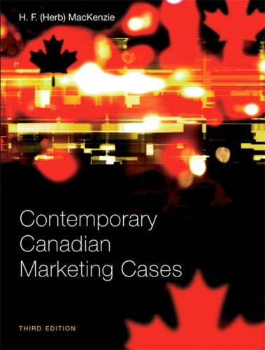 9780132059732: Contemporary Canadian Marketing Cases (3rd Edition)