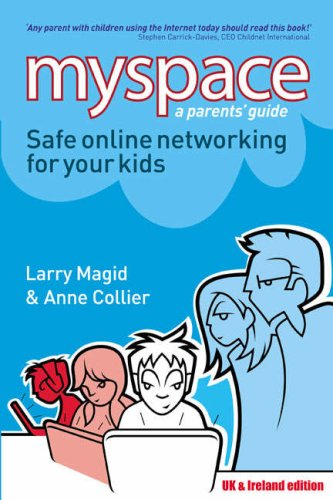 9780132060097: Myspace: Safe Online Networking for Your Kids