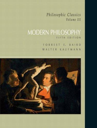 9780132060585: Philosophic Classics, Volume III: Modern Philosophy (5th Edition)