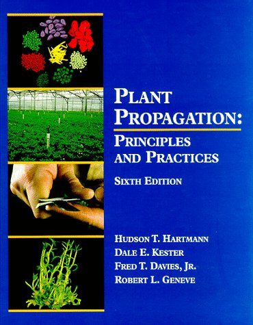 9780132061032: Plant Propagation: Principles and Practices (6th Edition)