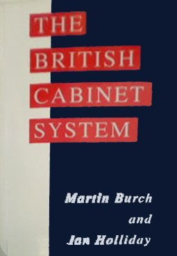 9780132061940: The British Cabinet System