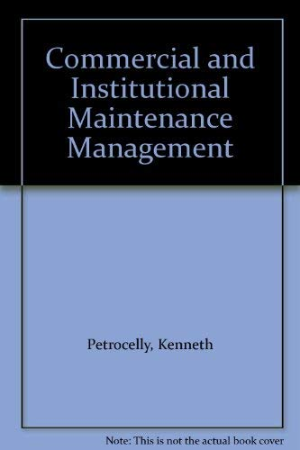 9780132062510: Commercial and Institutional Maintenance Management