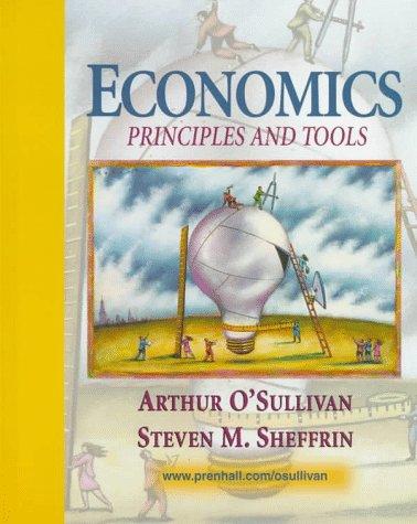 9780132063685: Economics: Principles and Tools