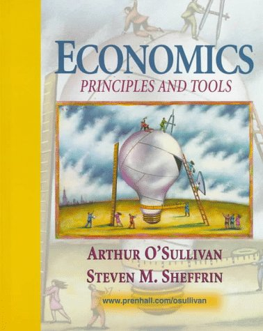 9780132063685: Economics: Principles and Tools