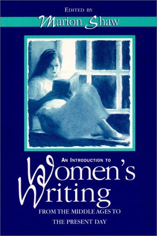 Introduction to Women's Writing from the Middle Ages to Present Day, An