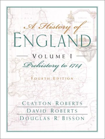 9780132064750: A History of England, Volume I: Prehistory to 1714 (Chapters 1-16)