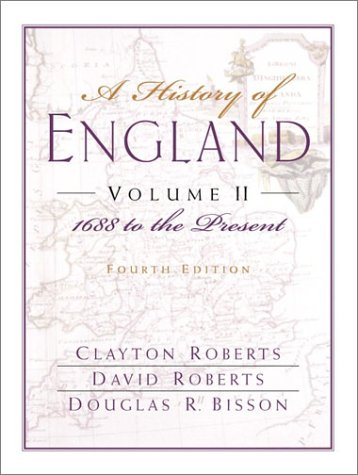 9780132064835: A History of England, Volume II: 1688 to the Present (Chapters 16-31)
