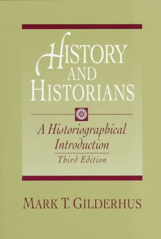 9780132064910: History and Historians: A Historiographical Introduction