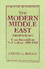 9780132065092: The Modern Middle East: From Imperialism to Freedom 1800-1958